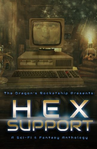 The Dragon's Rocketship Presents: Hex Support